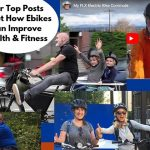 Our Top Posts about How Ebikes Can Improve Health and Fitness